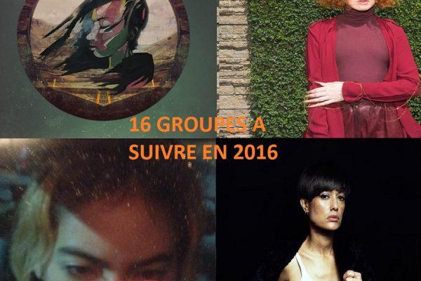 groupes à suivre en 2016