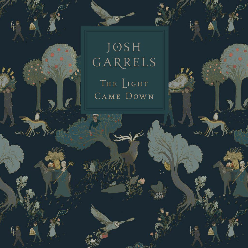 Josh Garrels - The Light came down