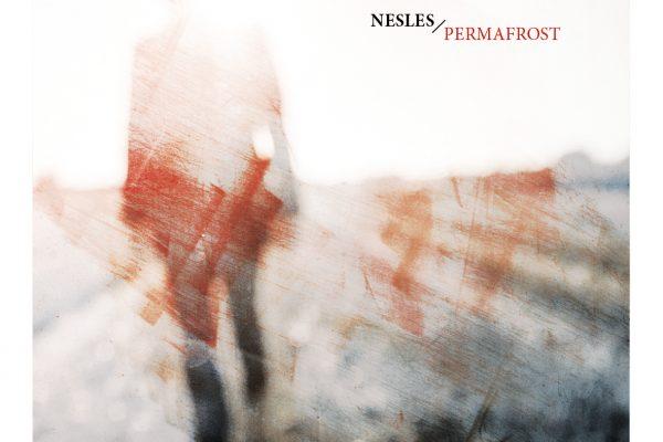 Nesles album Permafrost cover